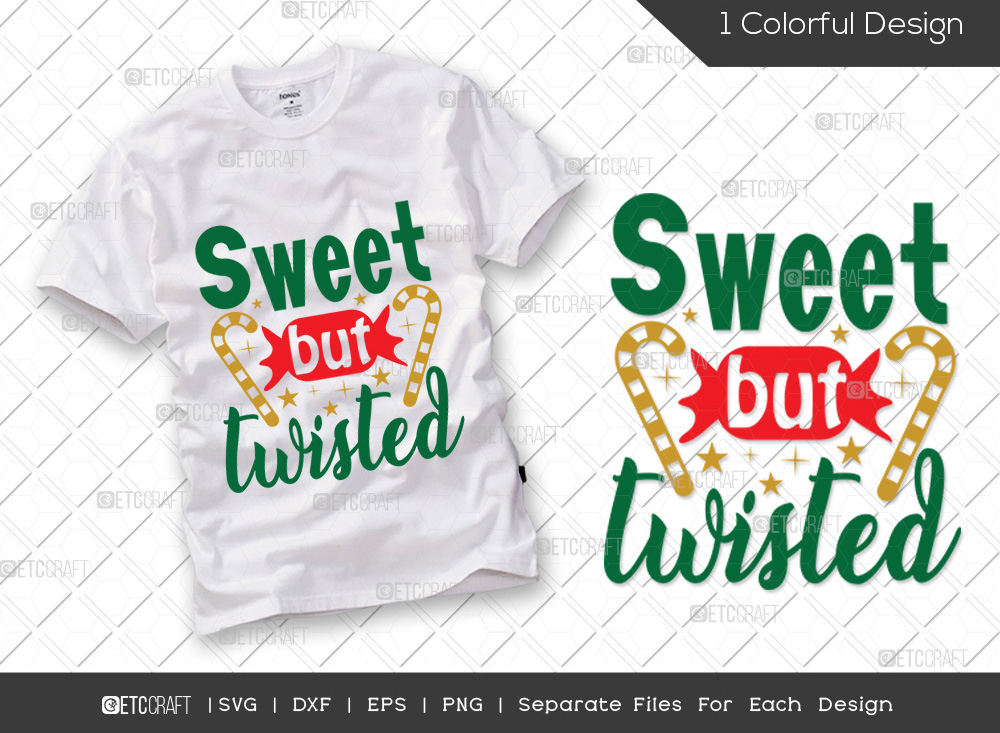 Sweet But Twisted SVG | Merry Christmas SVG