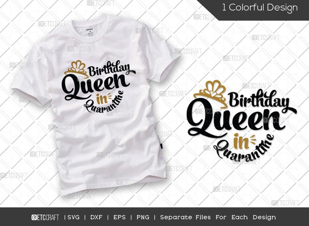 Birthday Queen in Quarantine SVG Cut File