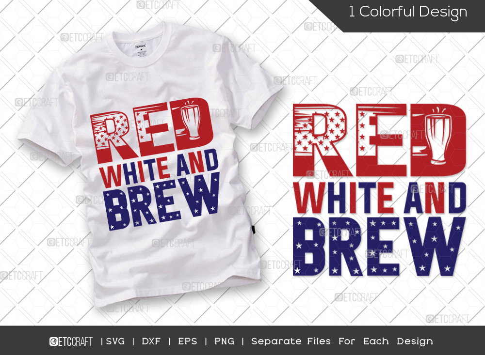 Red White And Brew SVG | Workers Day SVG