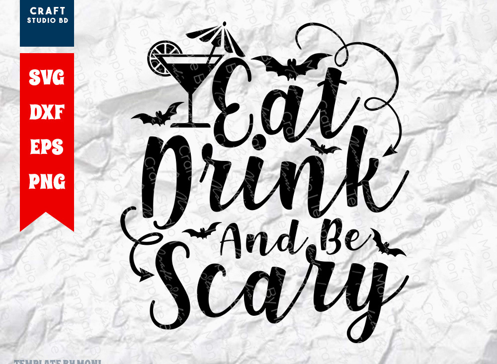 Eat Drink And Be Scary SVG | Halloween SVG