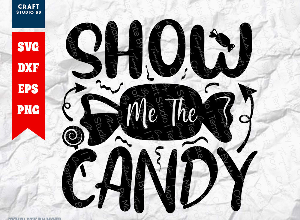 Show Me The Candy SVG | Kids Halloween SVG