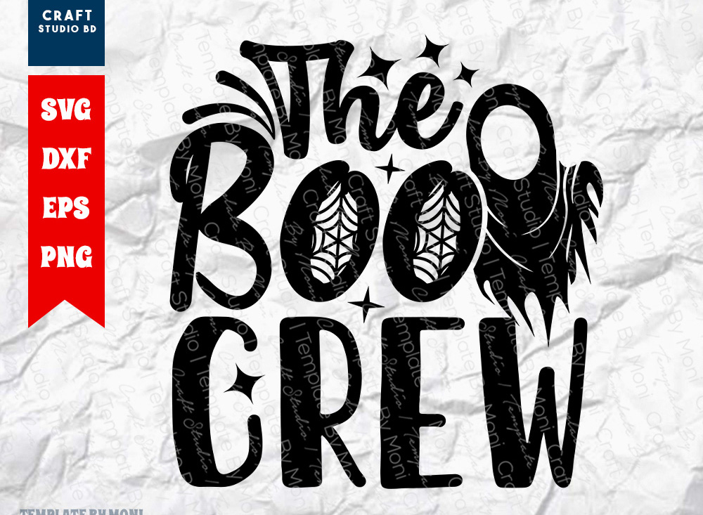 The Boo Crew SVG Cut File | Toddler SVG
