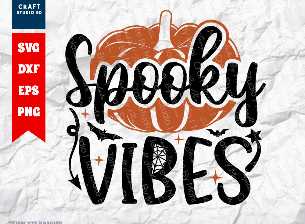 Spooky Vibes SVG Cut File | Halloween SVG