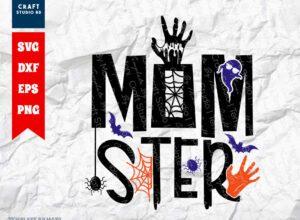 Momster SVG Cut File   Halloween Mom SVG