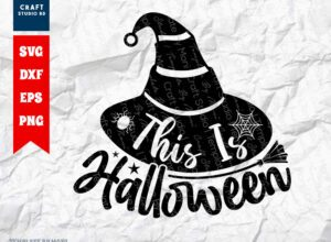 This Is Halloween SVG Cut File   Spooky SVG