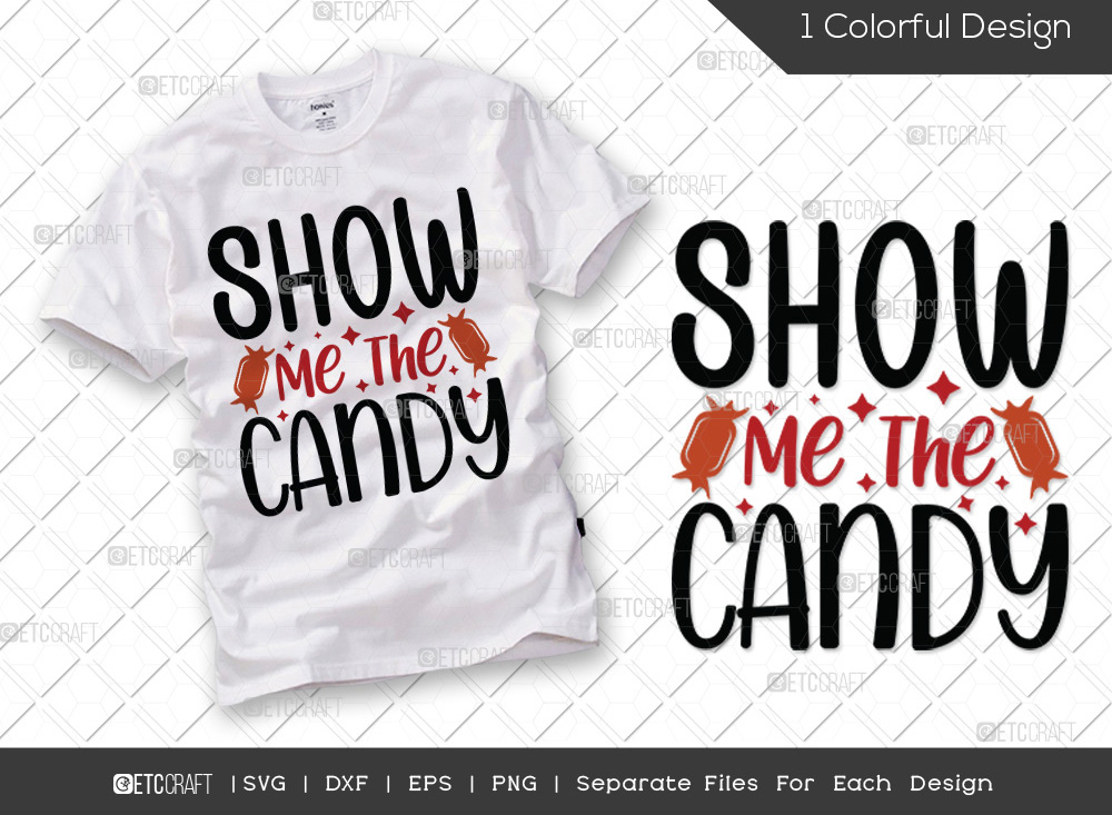 Show Me The Candy SVG | Halloween SVG