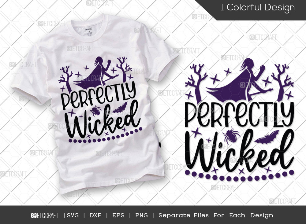 Perfectly Wicked SVG Cut File   Witch SVG