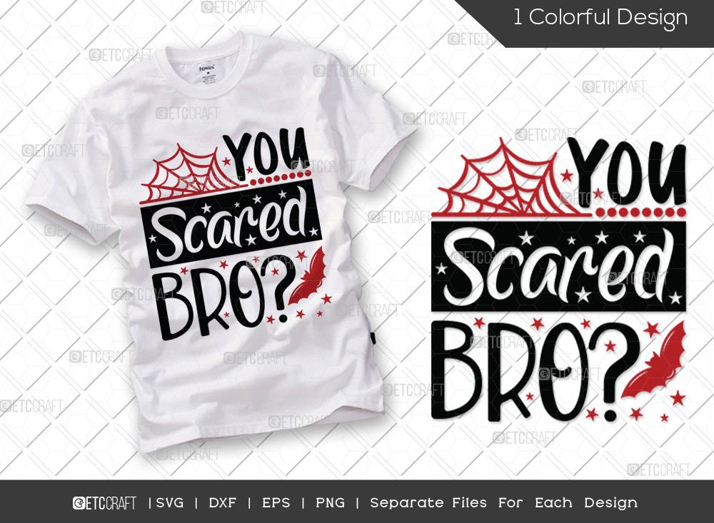 You Scared Bro SVG Cut File | Boys Halloween