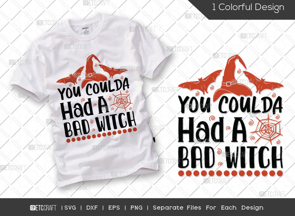 You Coulda Had A Bad SVG | Halloween SVG