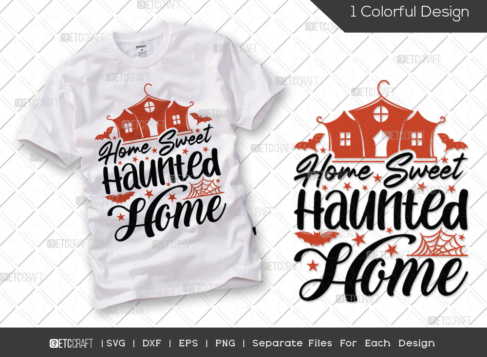 Home Sweet Haunted Home SVG Cut File