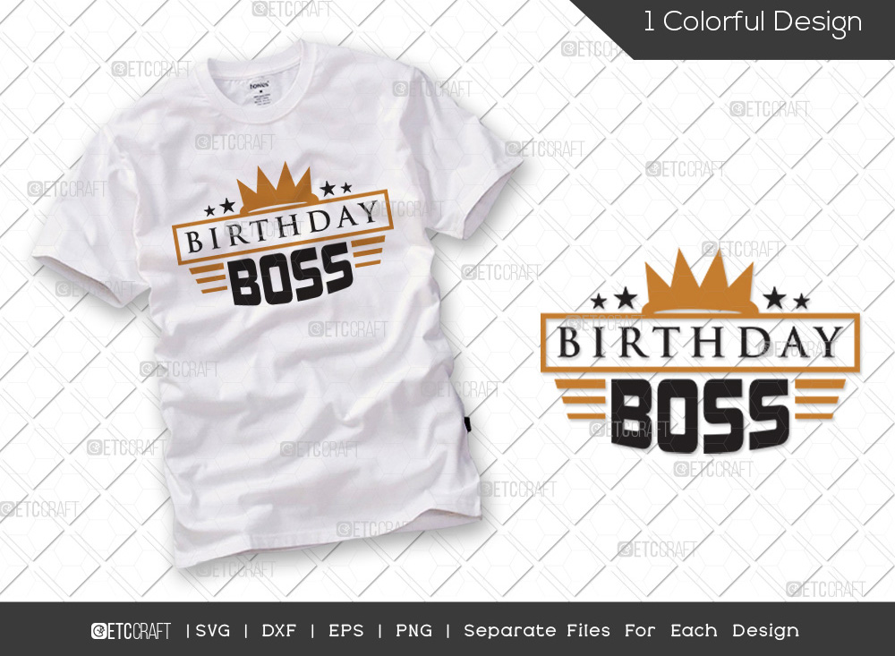 Birthday Boss SVG Cut File | Birthday SVG