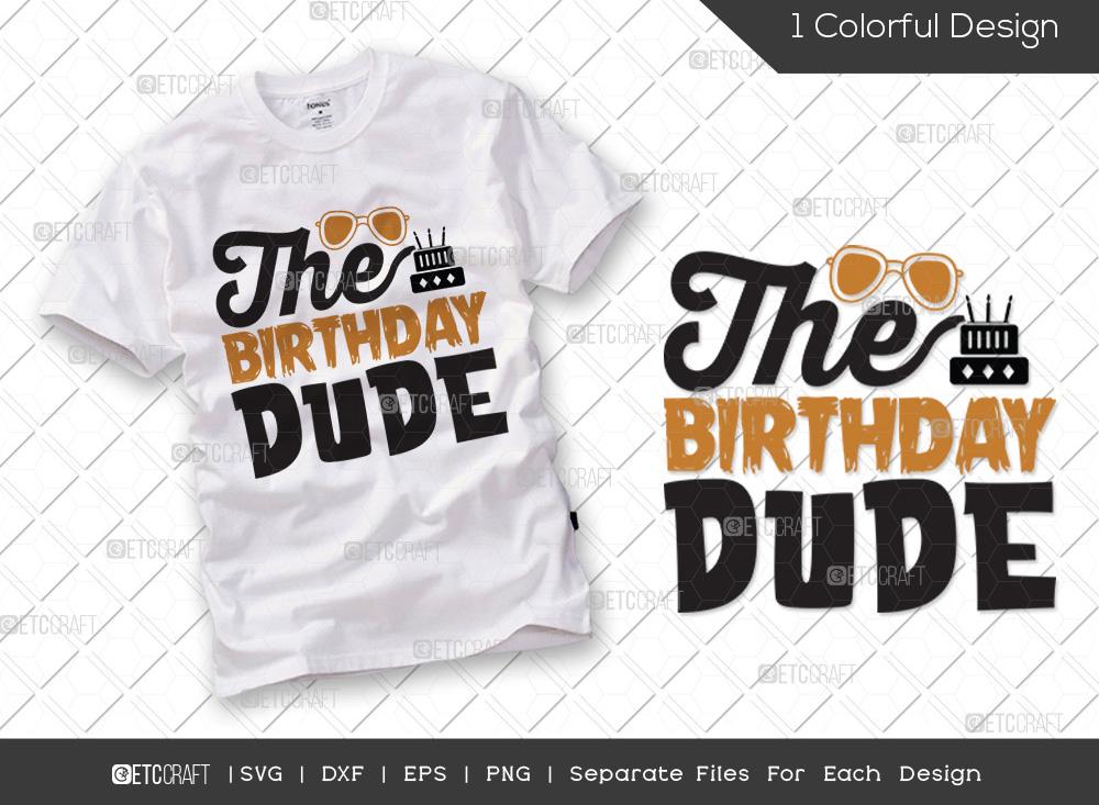 The Birthday Dude SVG Cut File | Birthday SVG
