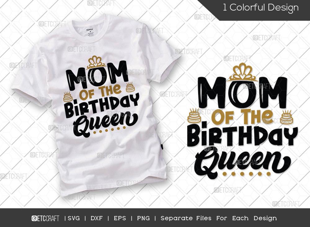 Mom Of The Birthday Queen SVG   Birthday SVG