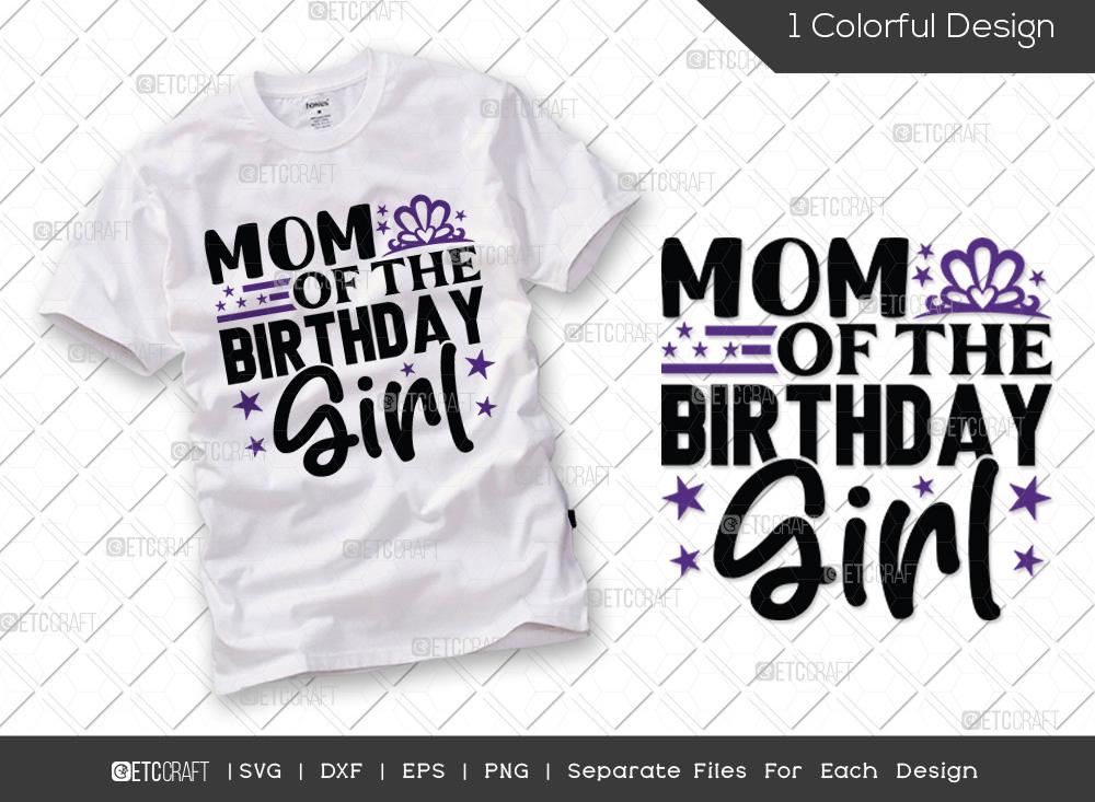 Mom Of The Birthday Girl SVG | Birthday SVG