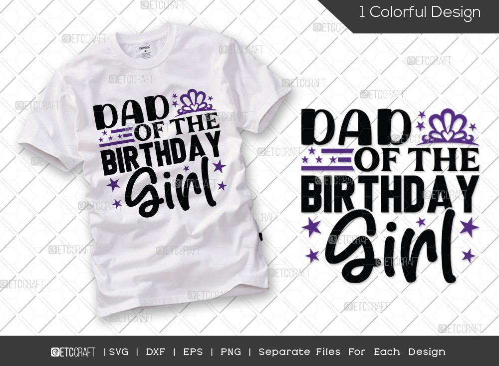 Dad Of The Birthday Girl SVG | Birthday SVG