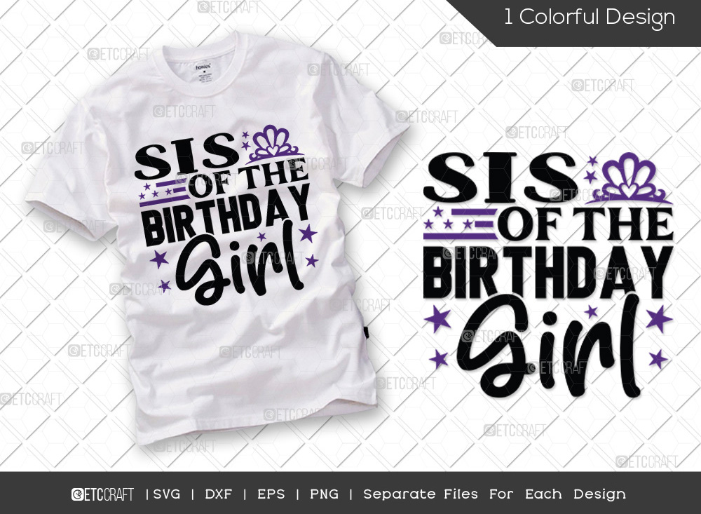 Sis Of The Birthday Girl SVG | Birthday SVG