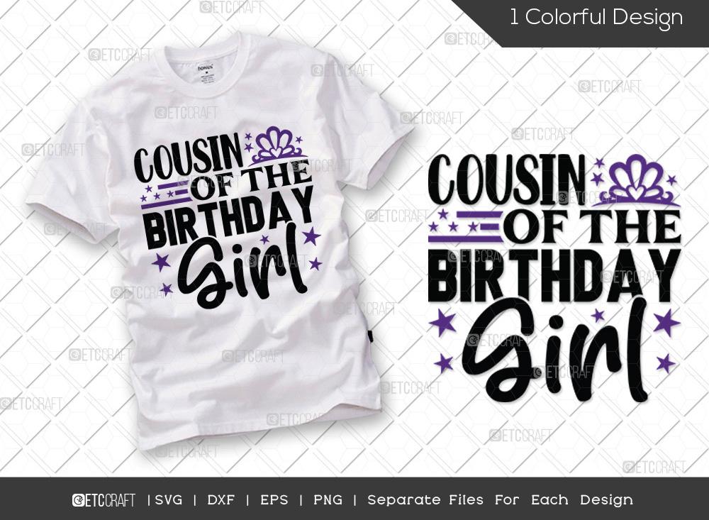 Cousin Of The Birthday Girl SVG | Birthday SVG