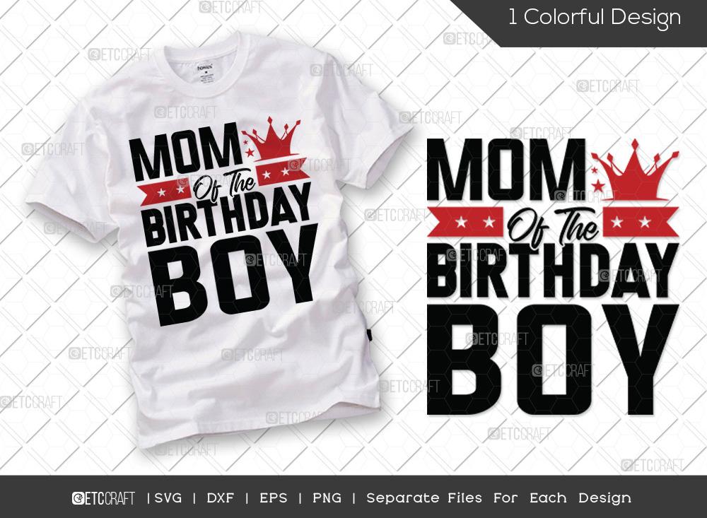 Mom Of The Birthday Boy SVG | Birthday SVG
