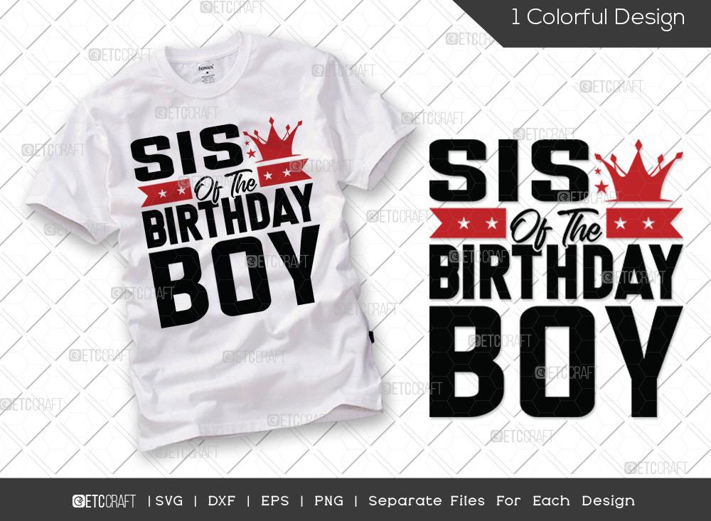 Sis Of The Birthday Boy SVG | Birthday SVG