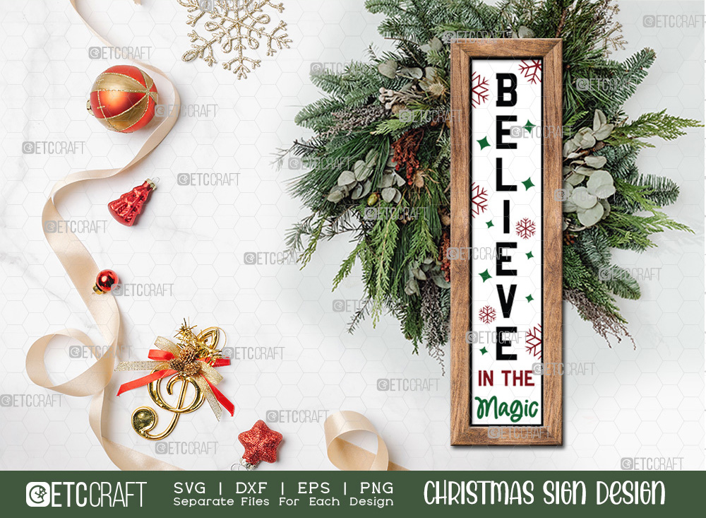 Believe In The Magic Christmas Sign SVG
