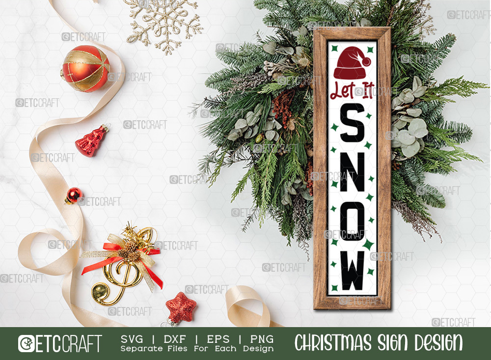 Let It Snow Christmas Sign SVG | Christmas SVG