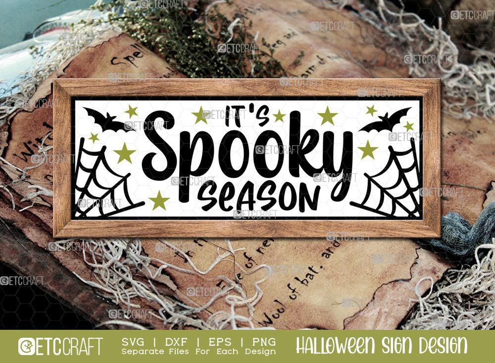 Its Spooky Season Sign SVG   Halloween SVG