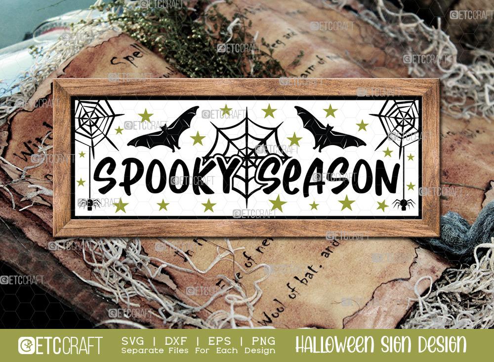 Spooky Season Sign SVG | Halloween SVG