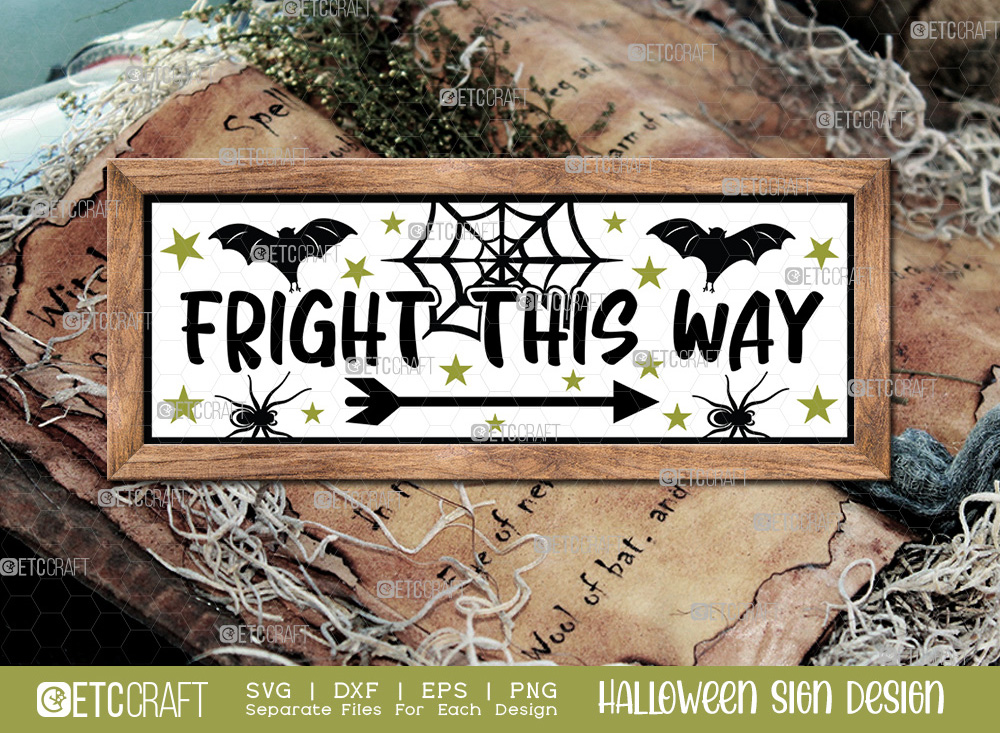 Fright This Way Sign SVG   Halloween SVG
