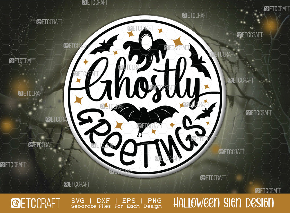 Ghostly Greetings Halloween Sign SVG Cut File