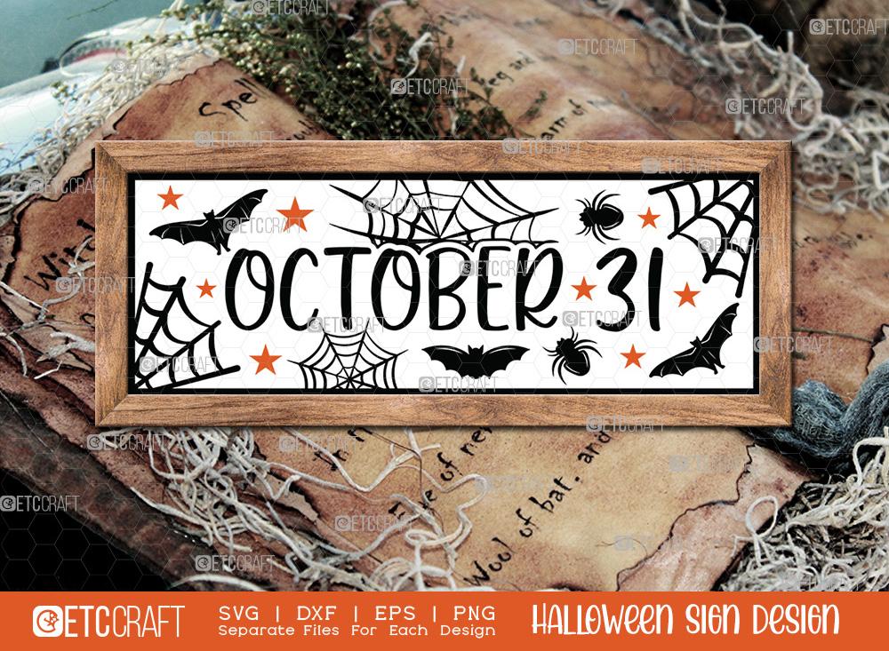 October 31 Sign SVG Cut File   Halloween SVG