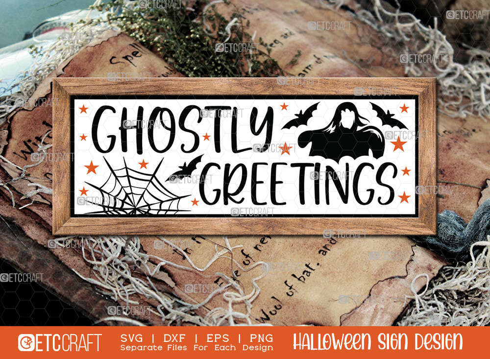 Ghostly Greetings Sign SVG   Halloween SVG