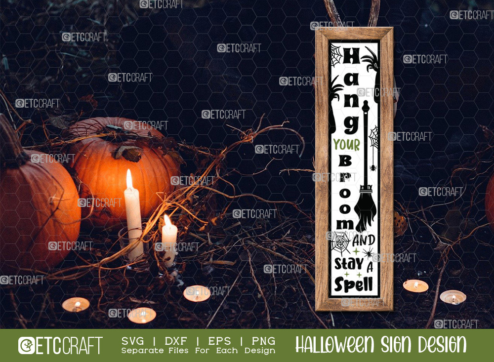 Hang Your Broom And Stay A Spell Porch Sign