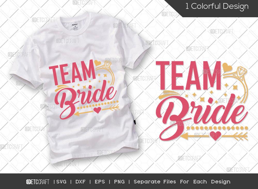 Team Bride SVG Cut File   Wedding SVG