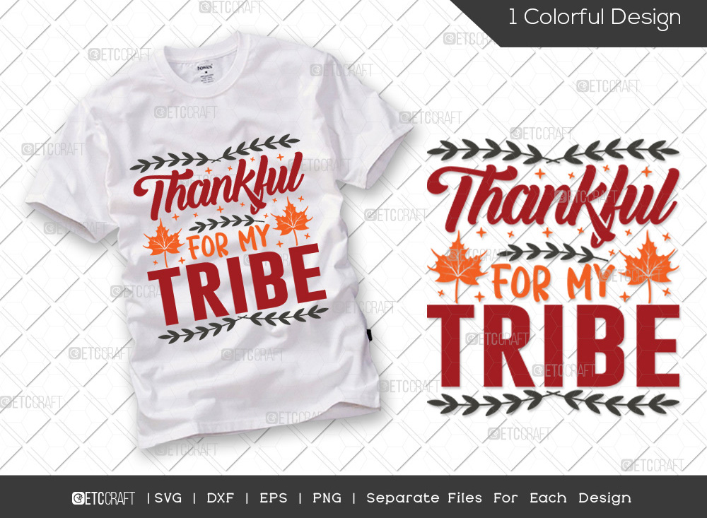 Thankful For My Tribe SVG Cut File | Leaves SVG