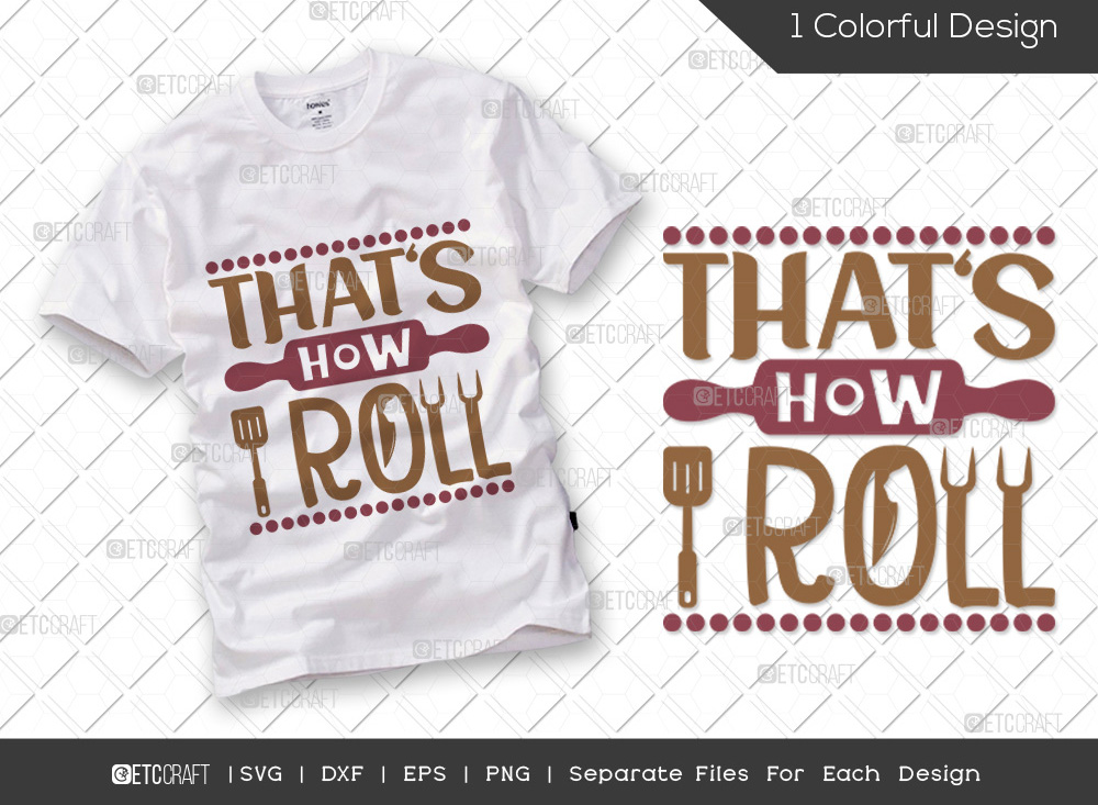 Thats How I Roll SVG Cut File | Cooking SVG