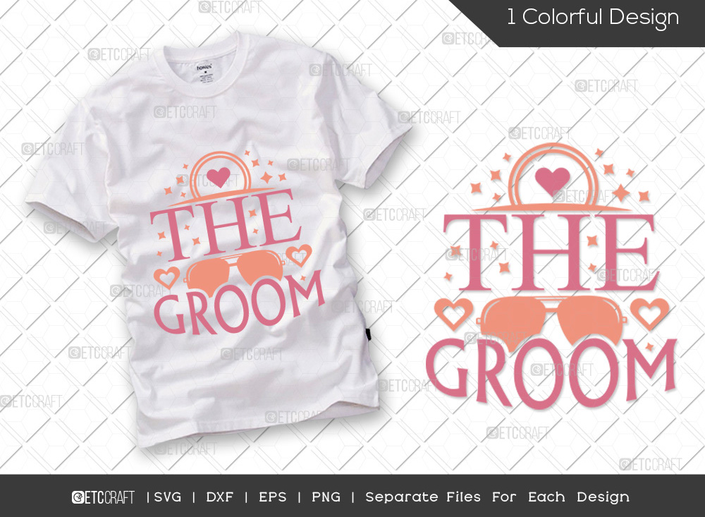 The Groom SVG Cut File | Wedding SVG