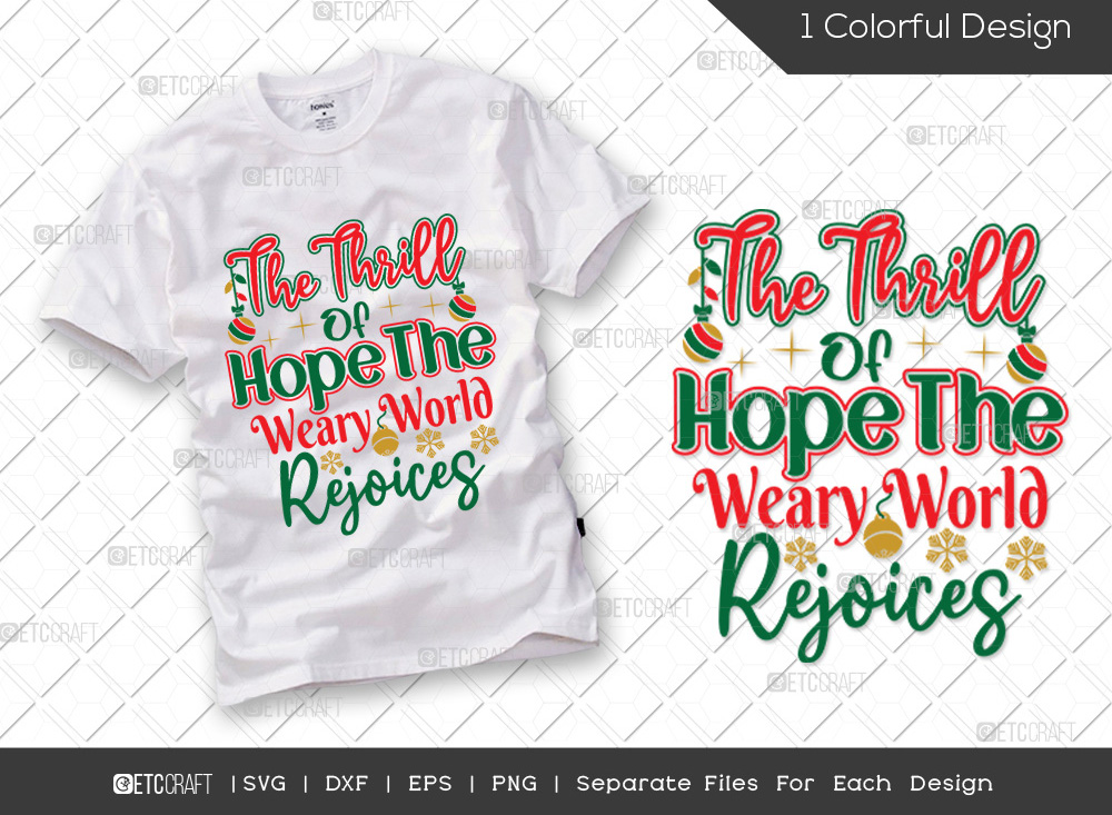 The Thrill Of Hope The Weary World Rejoices