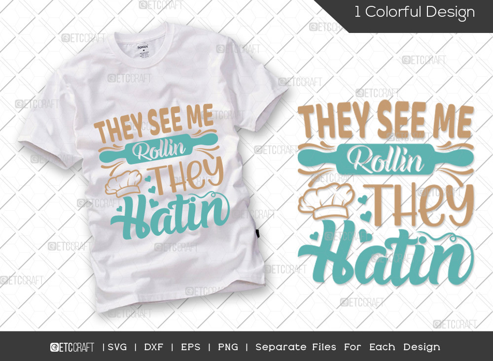 They See Me Rollin They SVG | Kitchen SVG