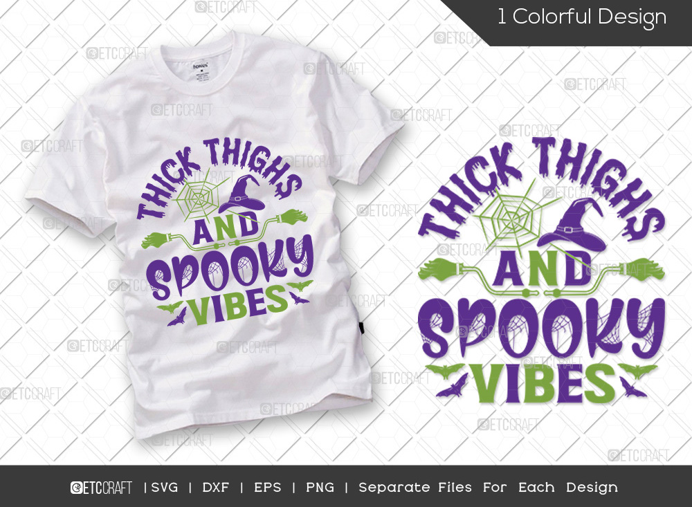 Thick Thighs And Spooky Vibes SVG | Halloween
