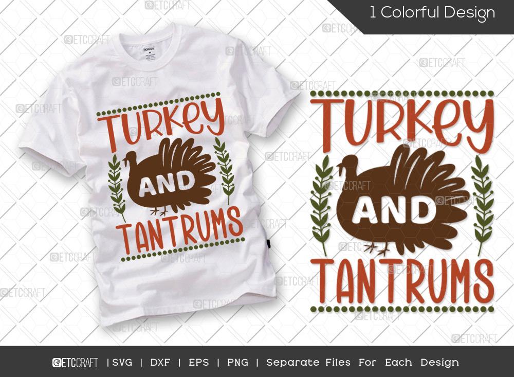 Turkey And Tantrums SVG | Turkey Day SVG
