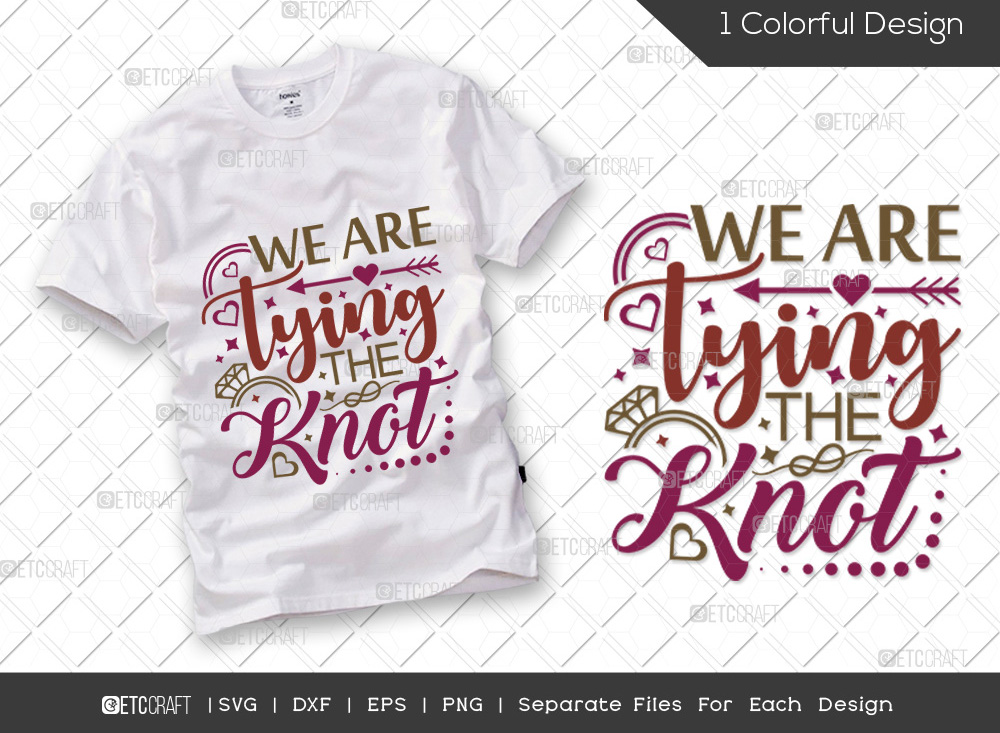We Are Tying The Knot SVG   Marriage SVG