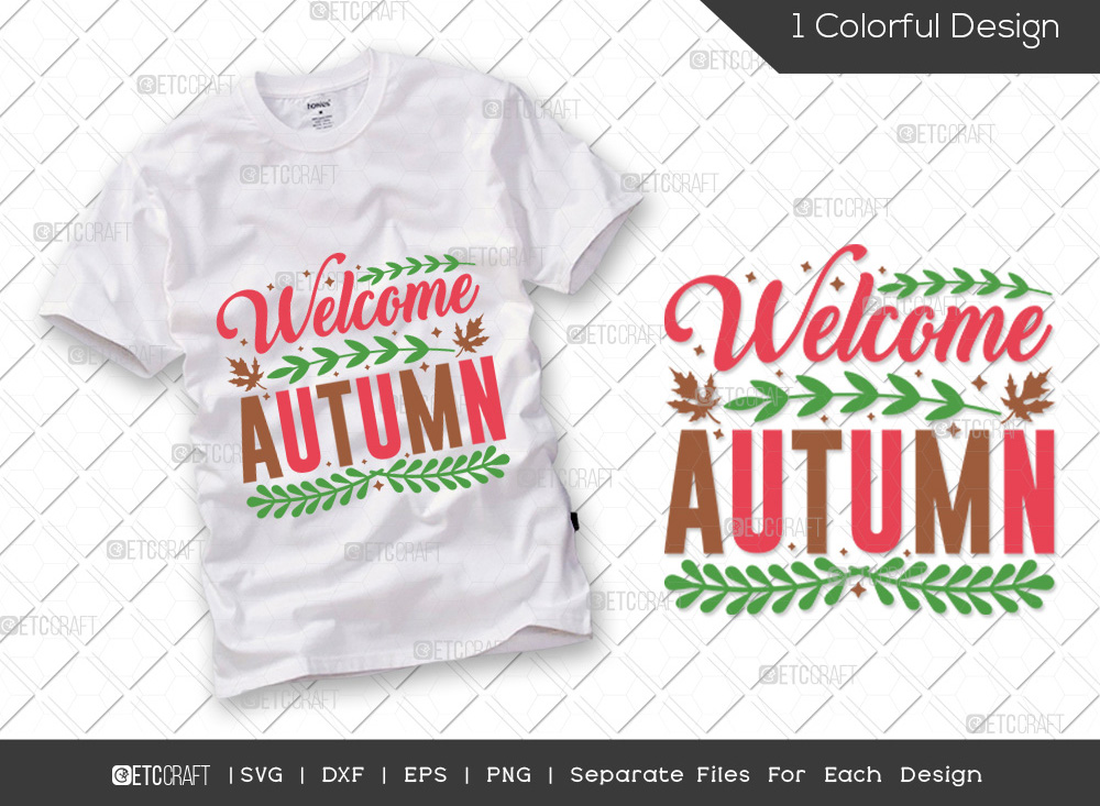 Welcome Autumn SVG Cut File | Thanksgiving