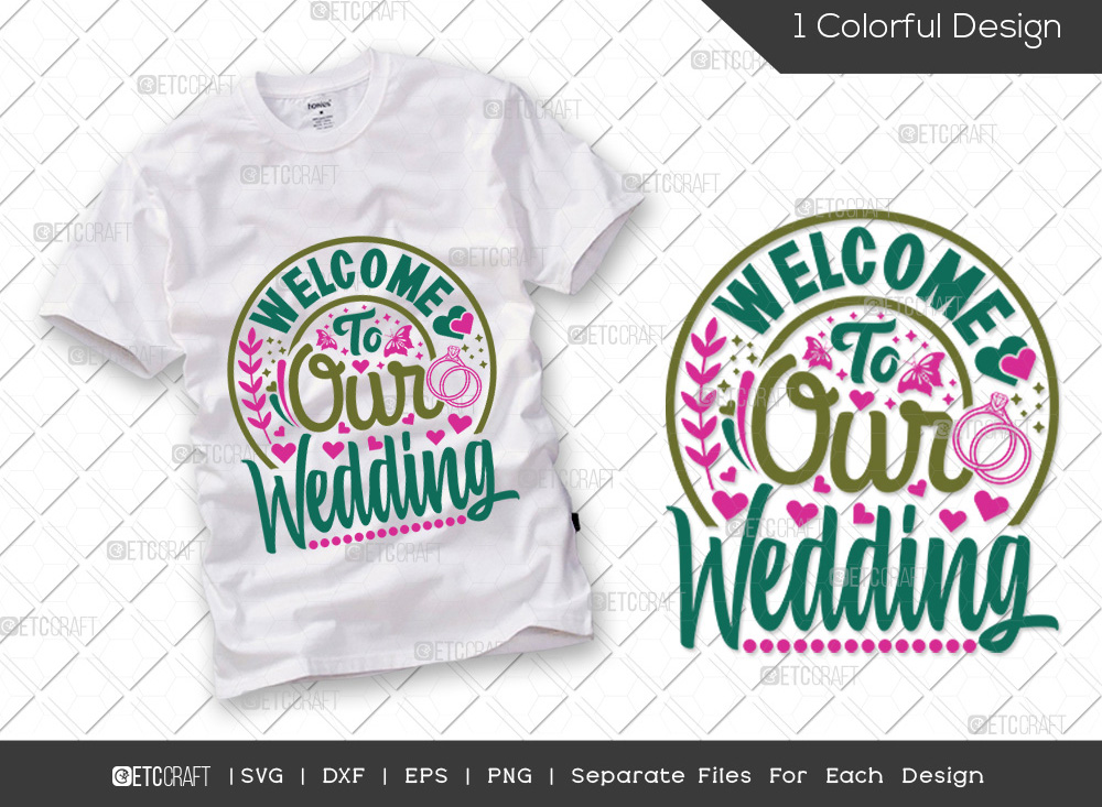 Welcome To Our Wedding SVG | Marriage SVG