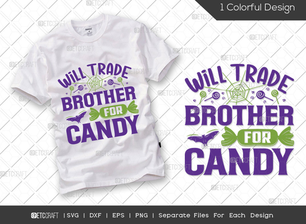 Will Trade Brother For Candy SVG | Halloween