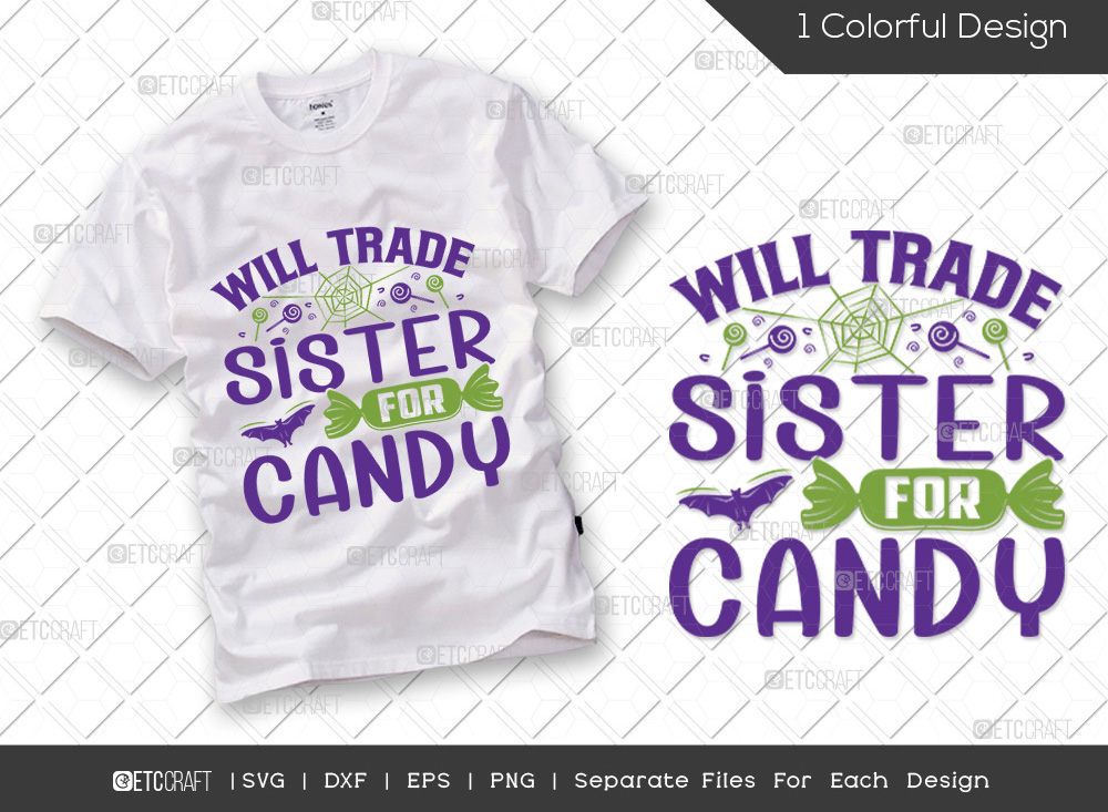 Will Trade Sister For Candy SVG | Halloween