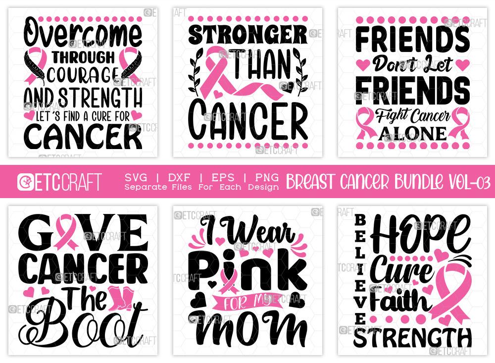 Breast Cancer Bundle Vol-03 | Give Cancer SVG