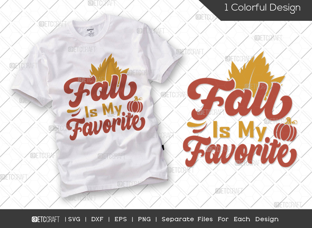 Fall Is My Favorite SVG Cut File | Thankful SVG