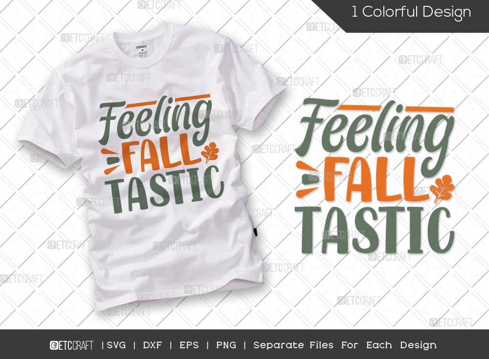 Feeling Fall Tastic SVG | Thanksgiving SVG