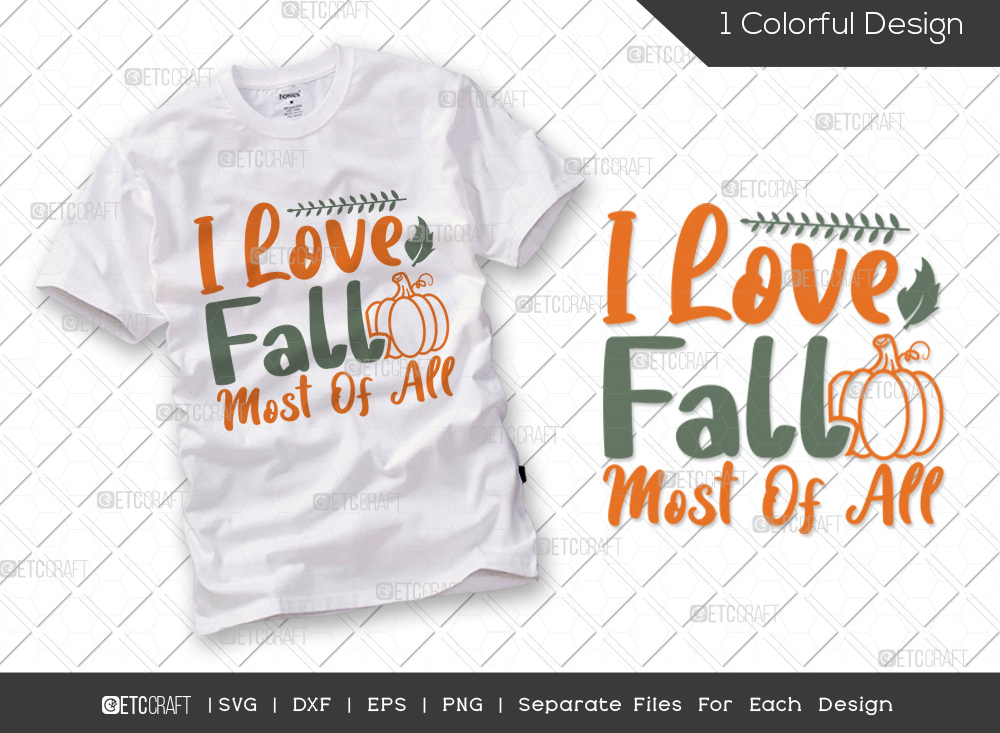 I Love Fall Most Of All SVG | Hello Fall SVG