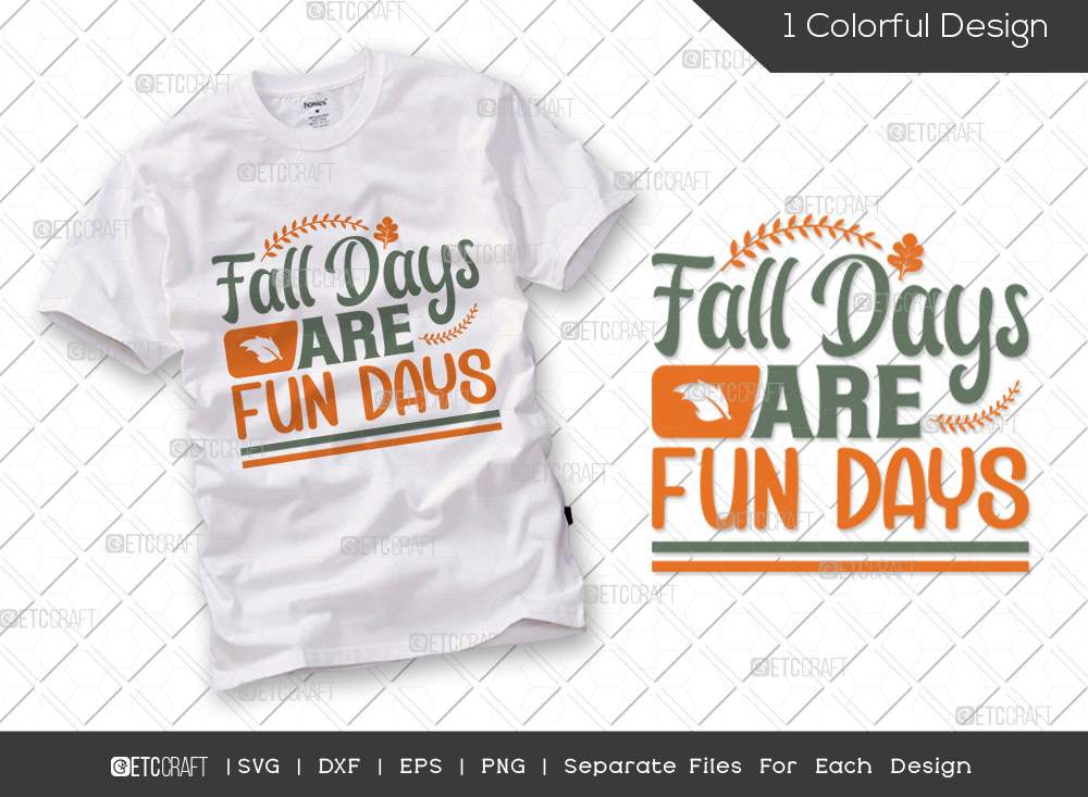 Fall Days Are Fun Days SVG | Thanksgiving SVG